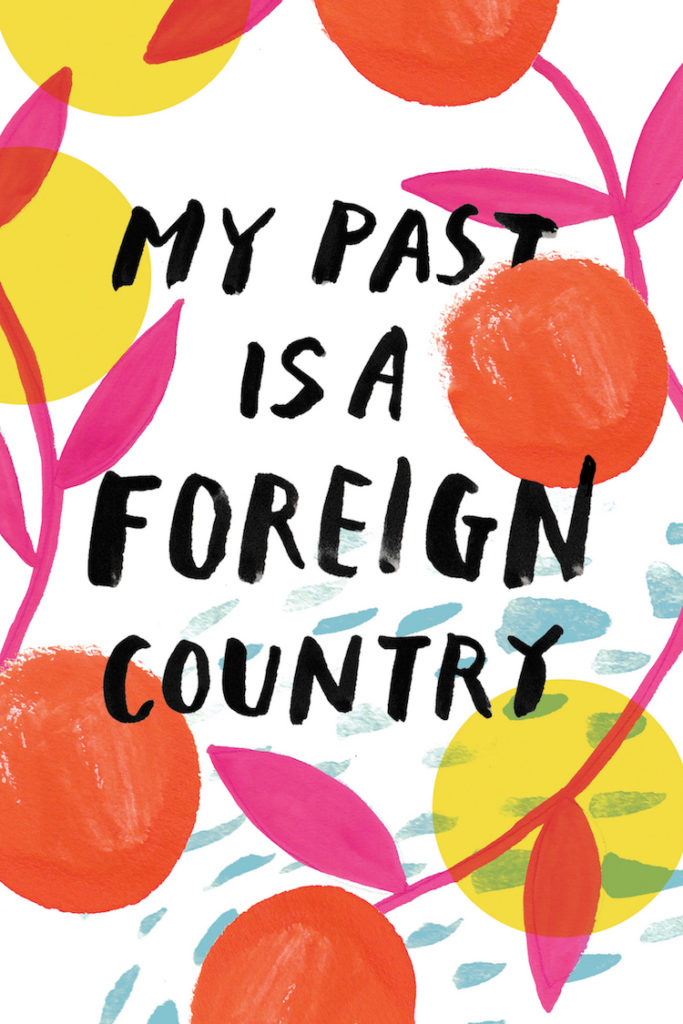 My Past Is a Foreign Country - Rough 2 by Anna Woodbine