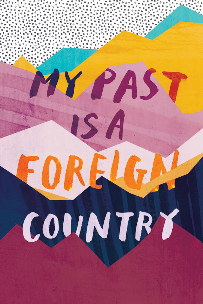 My Past Is a Foreign Country - Rough 3 by Anna Woodbine